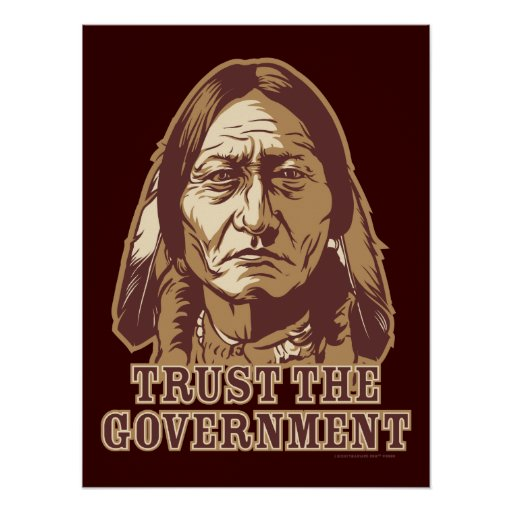 Trust The Government Poster