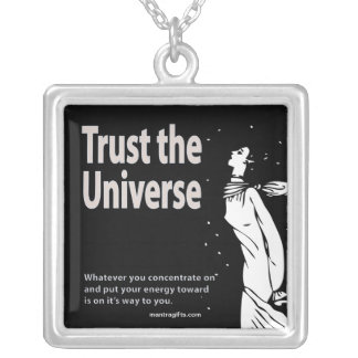 Trust the Universe Necklace