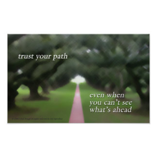 Trust Your Path poster