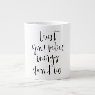 Trust Your Vibes Jumbo Coffee Mug