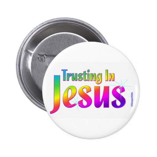 Trusting in Jesus christian gift Pins