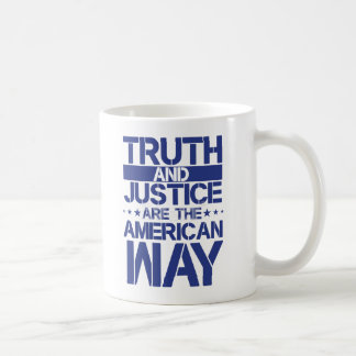 Truth and Justice are the American Way mug