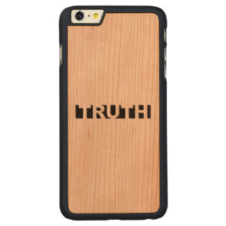 TRUTH CARVED CHERRY iPhone 6 PLUS CASE