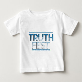 Truth Fest Basics Baby T-Shirt