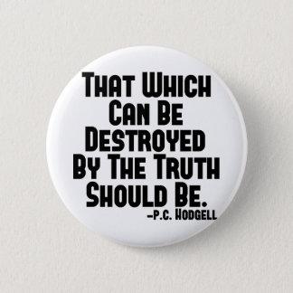 Truth Hurts 2 Inch Round Button