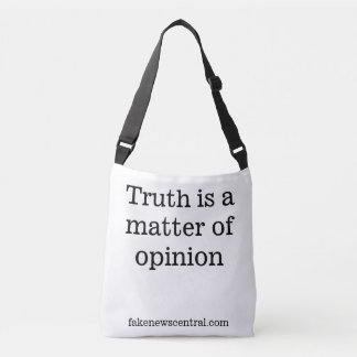 Truth is a matter of opinion Tote