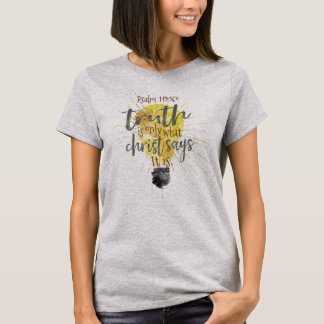 """TRUTH IS"" Christian Women's Relaxed-Fit Basic Tee"