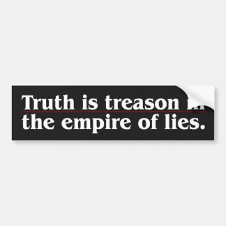 Truth Is Treason Bumper Sticker
