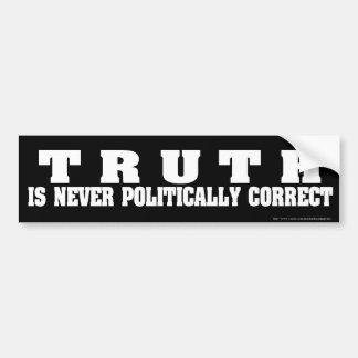 truth never politically correct bumper sticker