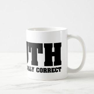 truth never politically correct mug