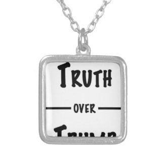 Truth over Trump gifts Silver Plated Necklace