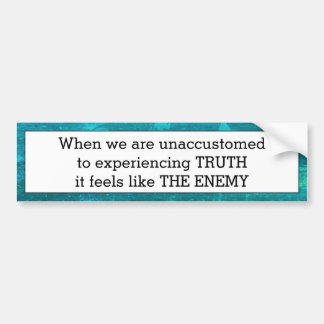 Truth The Enemy Bumper Sticker