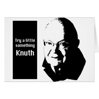 Try a little something Knuth Card