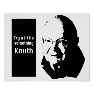 Try a little something Knuth Poster