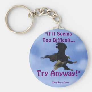 """TRY ANYWAY"" EAGLE Series Basic Round Button Keychain"
