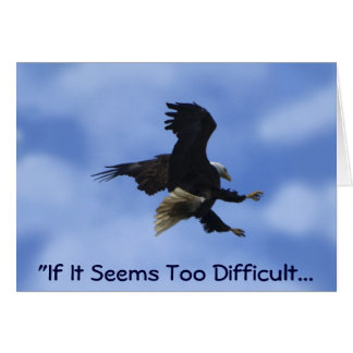 """""""TRY ANYWAY"""" EAGLE Series Card"""