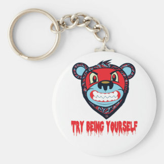 TRY BEING KEYCHAIN