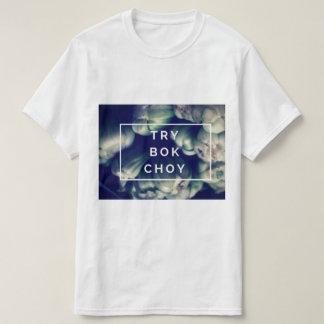 Try Bok Choy T-Shirt