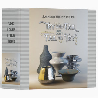Try & Fail But Don't Fail to Try Stylish Pottery Vinyl Binders
