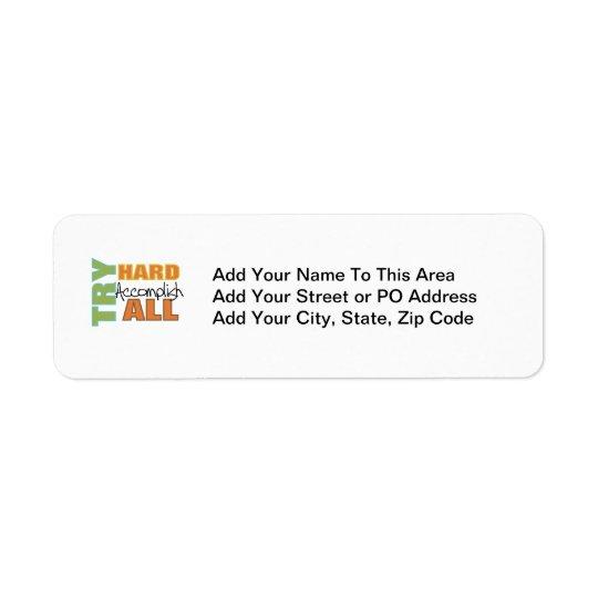 Try Hard Accomplish All Return Address Label