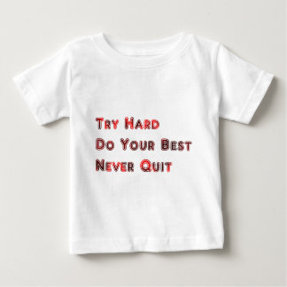 Try hard baby T-Shirt