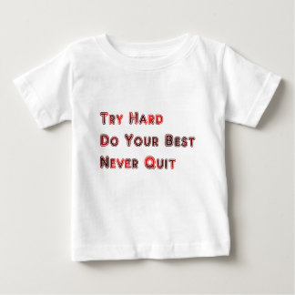 Try hard baby T-Shirt