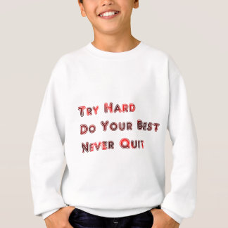 Try hard sweatshirt