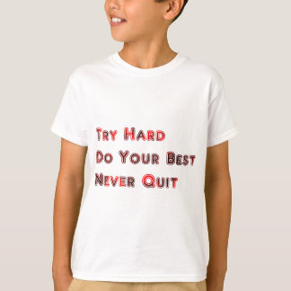 Try hard T-Shirt
