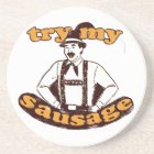 Try my sausage! coaster