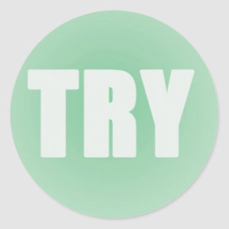 TRY on a Green Background Round Sticker