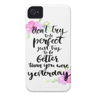 Try to Be Better Than Yesterday - Watercolor Print iPhone 4 Case-Mate Cases