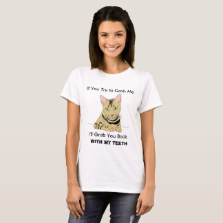 Try To Grab Me, Ill Grab You Back, Pussy cat Shirt