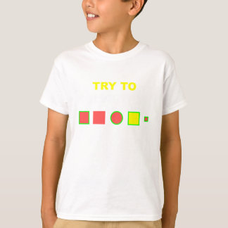 Try to solve this: T-Shirt