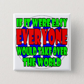 try to take over the world button