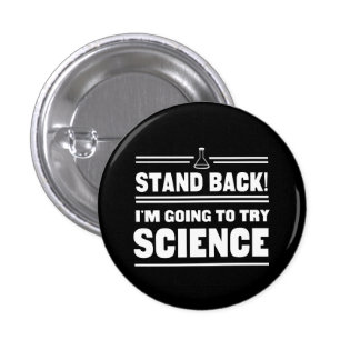 Trying Science 1 Inch Round Button