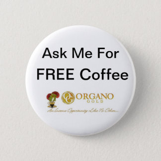 TryOurCoffee ~ OrganoGold 2 Inch Round Button