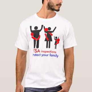 TSA Inspections - Protect your Family T-Shirt