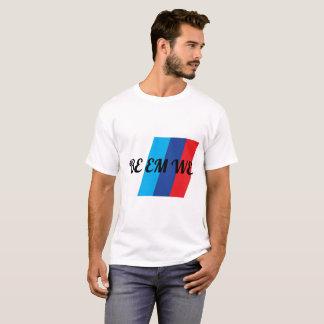Tshirt BE EM WE