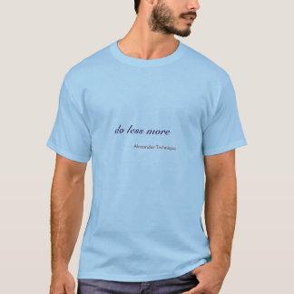 Tshirt - do less more
