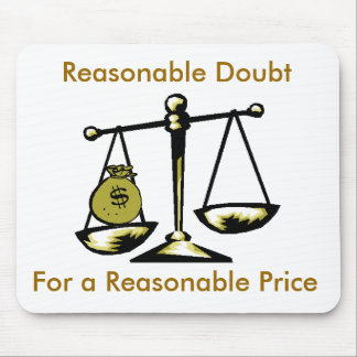 tshirtscale, Reasonable Doubt, For a Reasonable... Mouse Pad