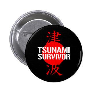 TSUNAMI SURVIVOR PINBACK BUTTON