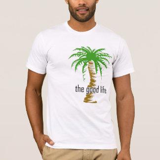 tthe good life T-Shirt