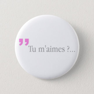 TU M'AIMES? French Lovers Love Query Button