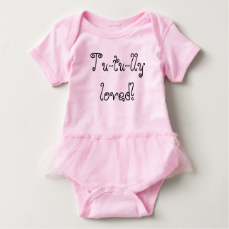 Tu-tu-lly Loved! Baby Bodysuit