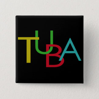 TUBA Letters 2 Inch Square Button