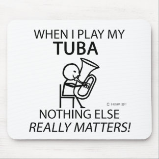 Tuba Nothing Else Matters Mouse Pad