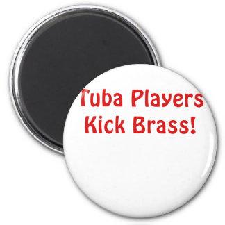 Tuba Players Kick Brass Magnet