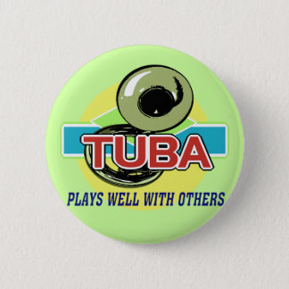 Tuba Plays Well 2 Inch Round Button