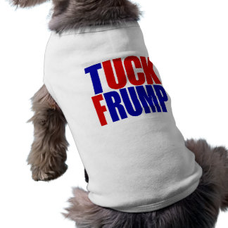 """TUCK FRUMP"" SHIRT"