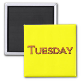 Tuesday Teaching or Memory Aid Magnet